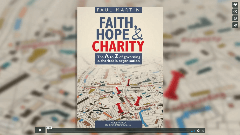 Faith, Hope & Charity, the A to Z of governing a charitable organisation
