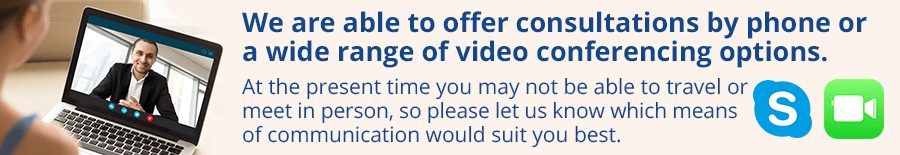 We are able to offer consultations by phone or a wide range of video conferencing options.